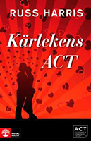 karlekens-act-stark-din-relation-med-acceptance-and-commiment-therapy